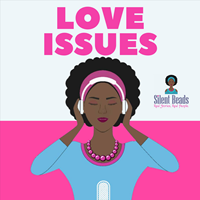 Love Issues; The Intro - burst 1