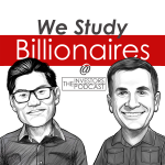 We Study Billionaires - The Investors Podcast