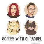 Coffee With Chrachel