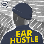 Ear Hustle Extra: Summer Listening