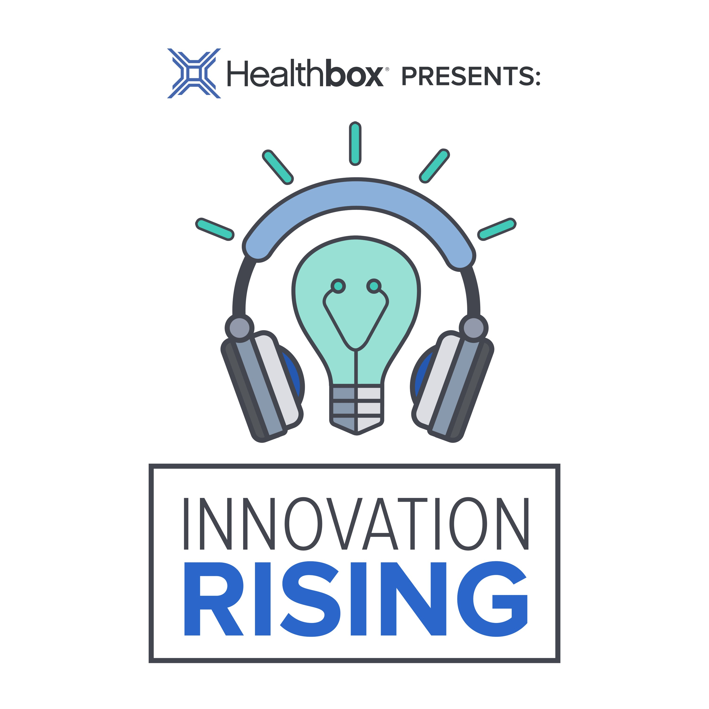 Innovation Rising, Presented by Healthbox