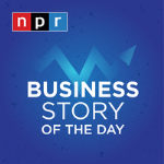 NPR's Business Story of the Day