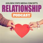 GSMC Relationship Podcast