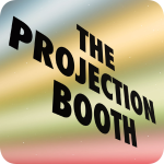 "Fresh update on ""magic"" discussed on The Projection Booth Podcast"