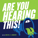 Are You Hearing This!