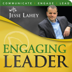Engaging Leader: Leadership communication principles to engage your team - hosted by Jesse Lahey, Aspendale Communications