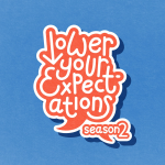 Lower Your Expectations with Marcus Butler
