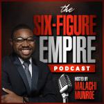The Six-Figure Empire Podcast