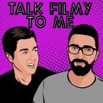 Talk Filmy to Me