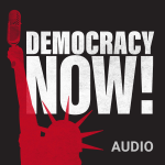 Israel, Omar Israel And Congresswoman Rashida discussed on Democracy Now! Audio