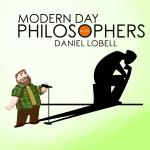 Modern Day Philosophers with Daniel Lobell