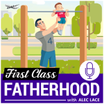 First Class Fatherhood