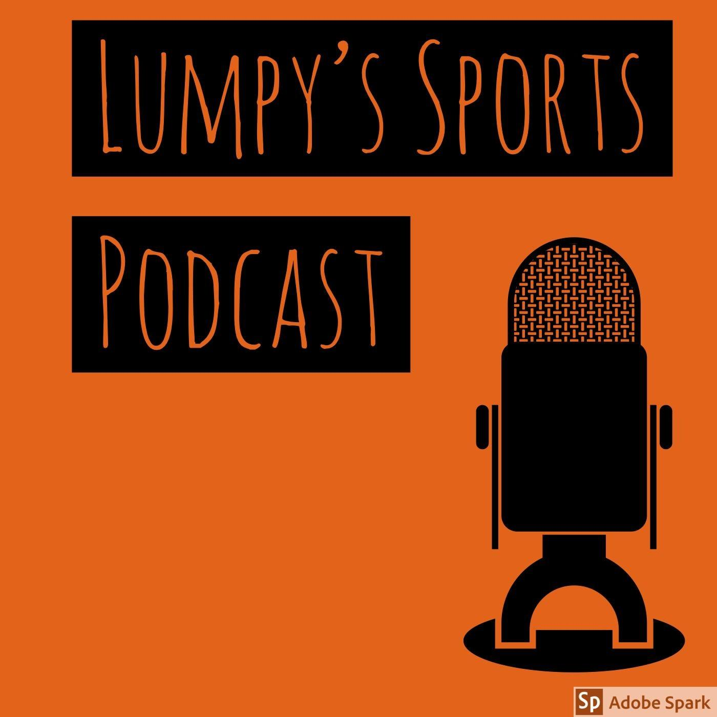 Lumpy's Sports Show Podcast