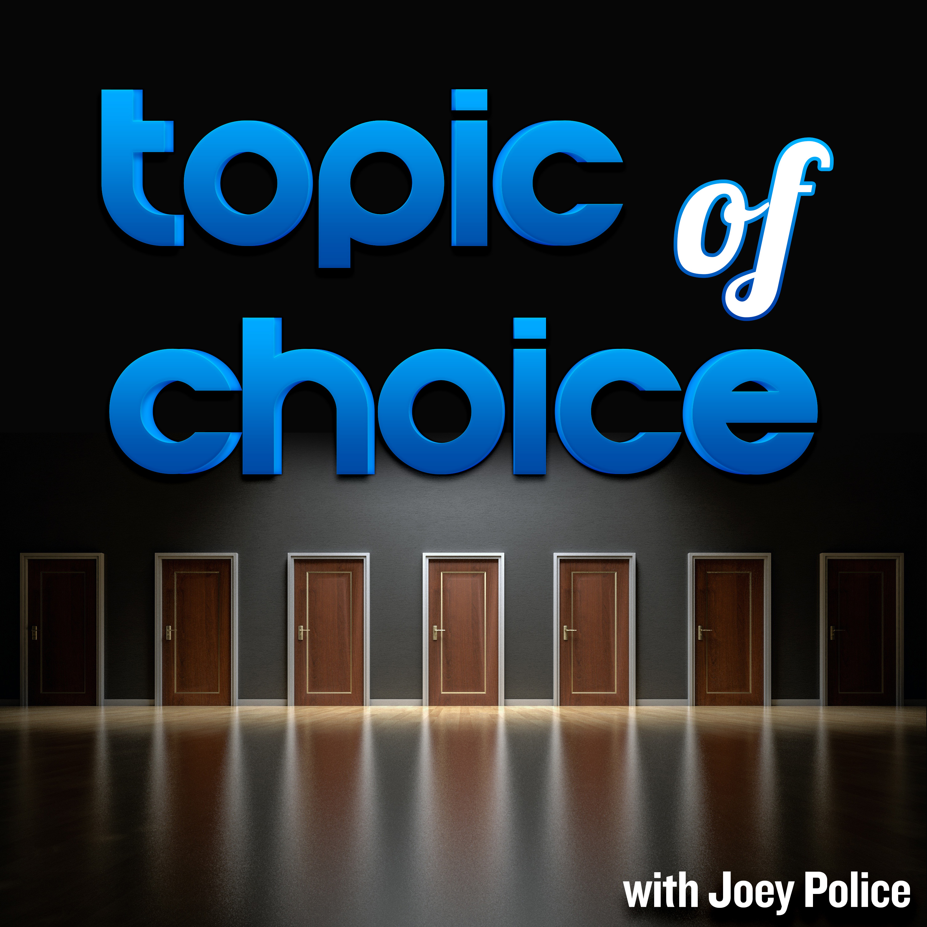 The Topic of Choice Podcast