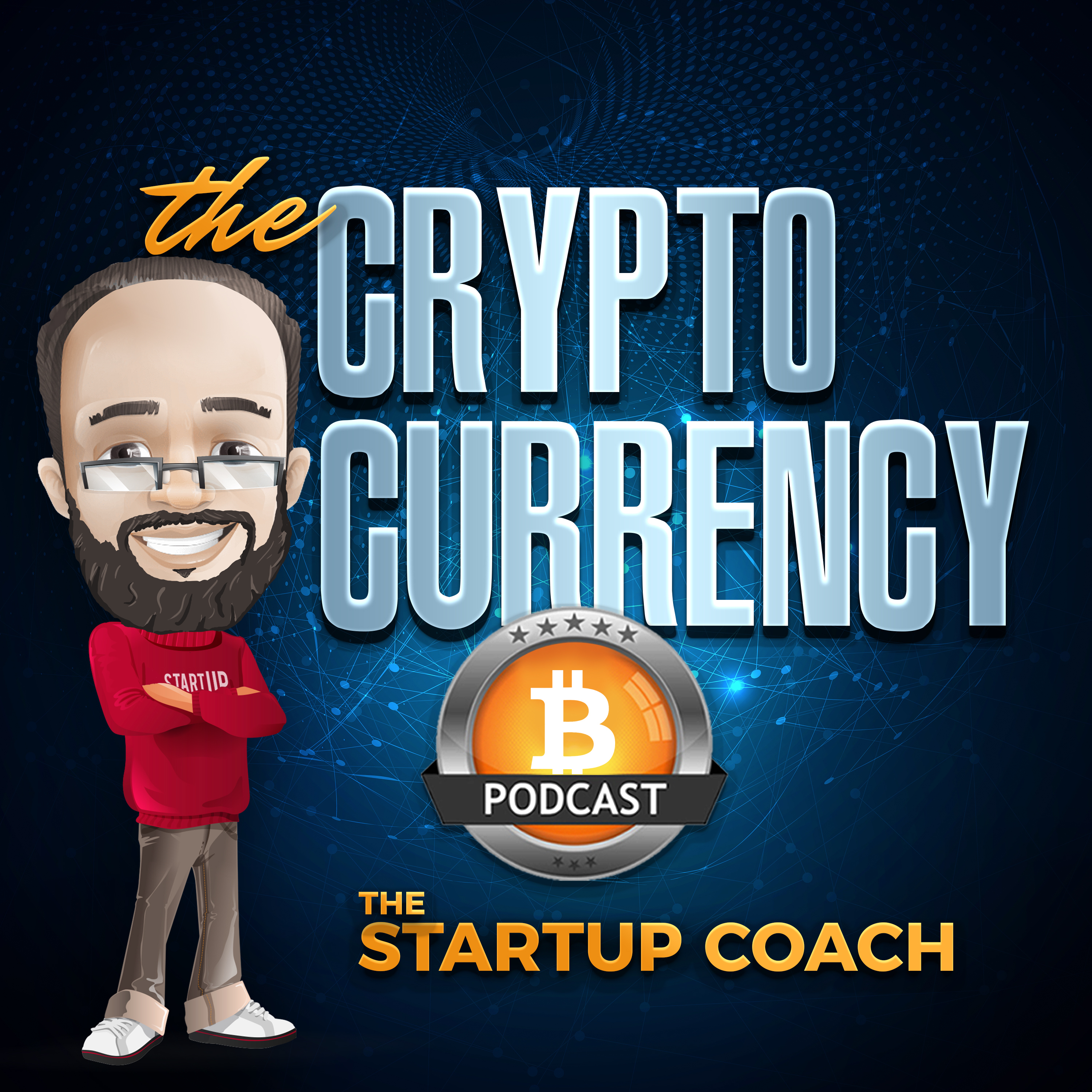 The Cryptocurrency Podcast with The Startup Coach