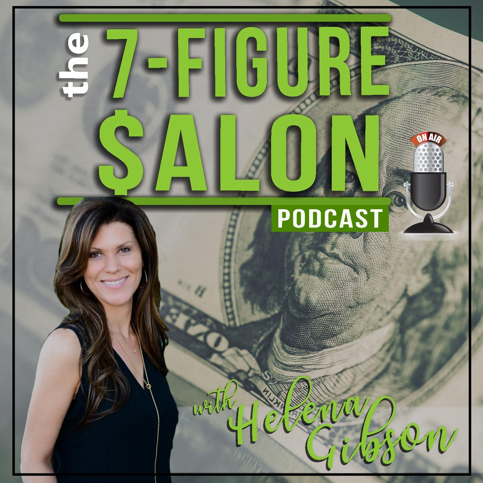 the 7-Figure Salon Podcast
