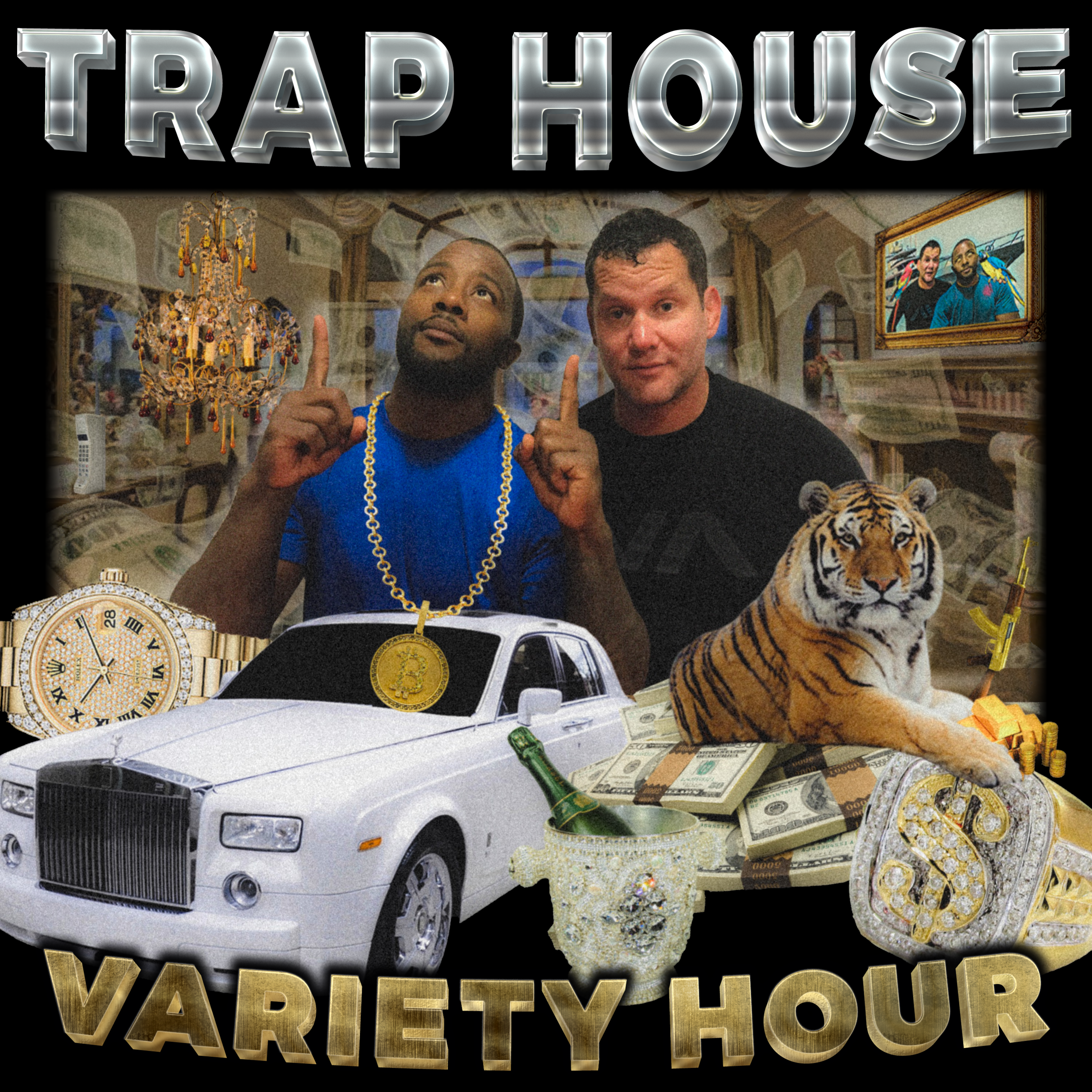 Trap House Variety Hour