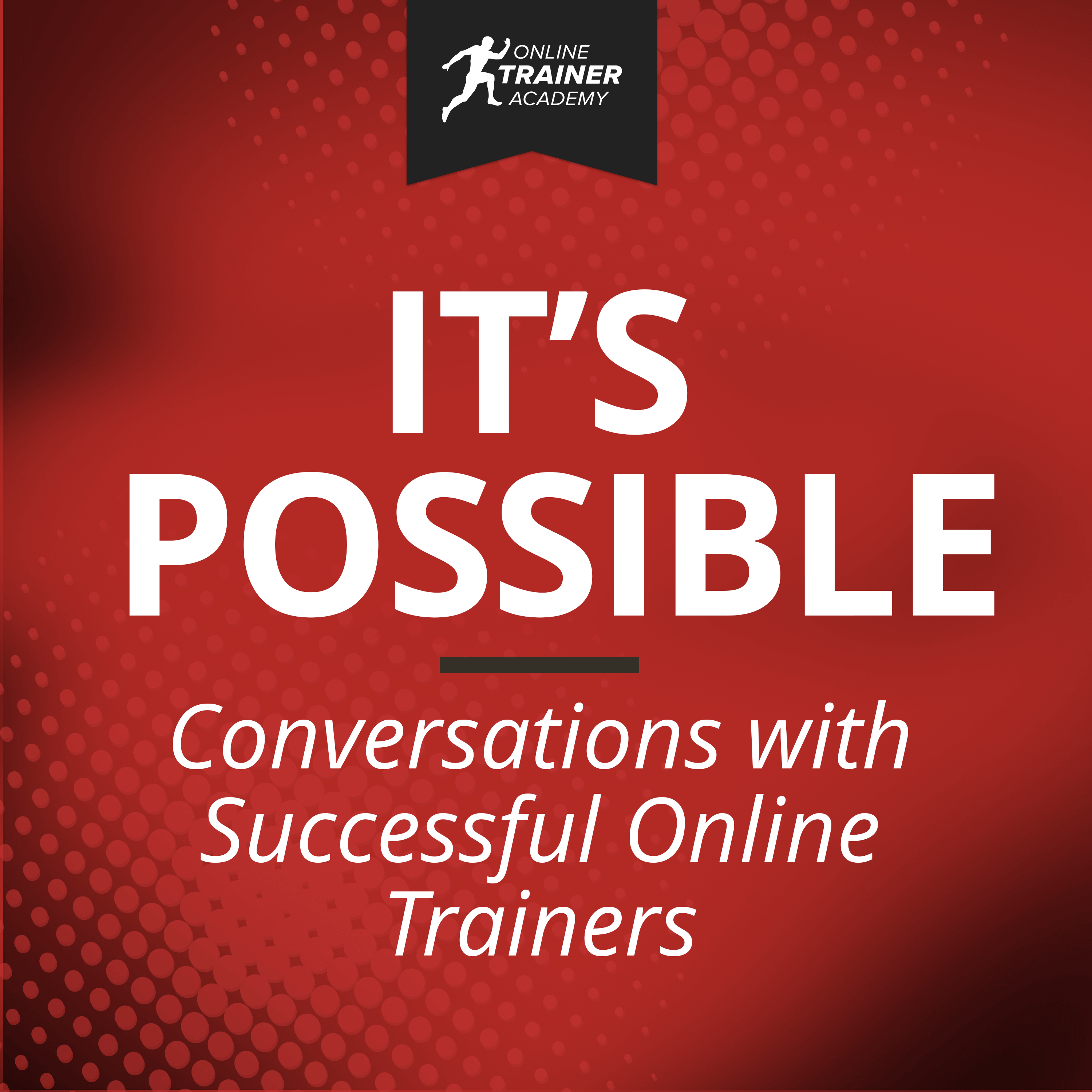 """Fresh update on """"leah"""" discussed on It's Possible - Conversations with Successful Online Trainers"""