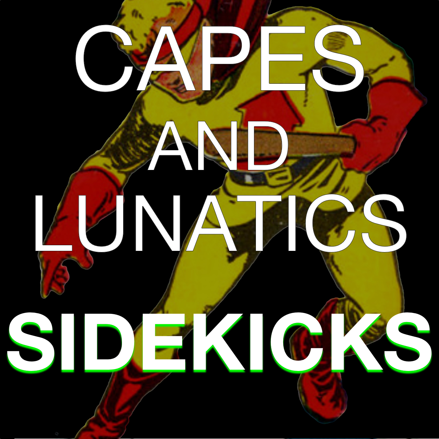 "Fresh update on ""ray ray"" discussed on Capes & Lunatics: Sidekicks"