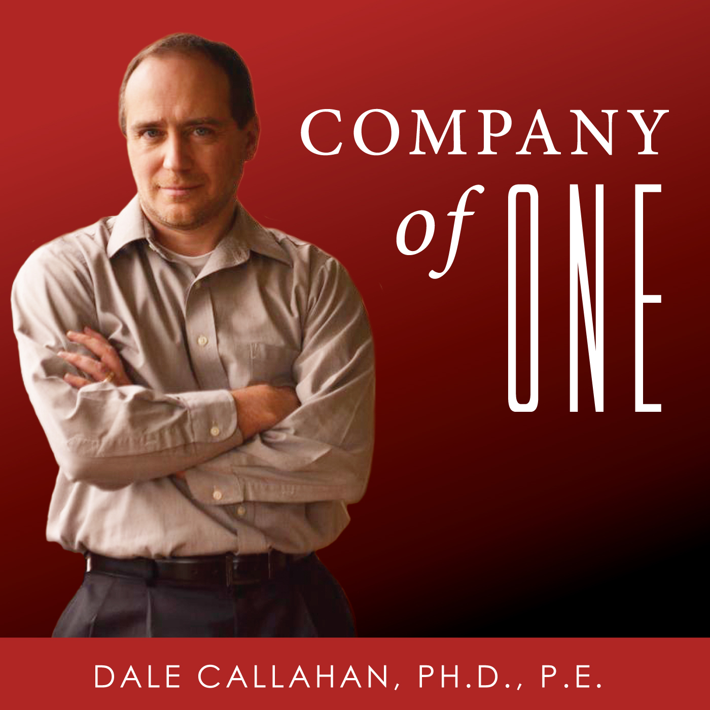 Company of One with Dale Callahan