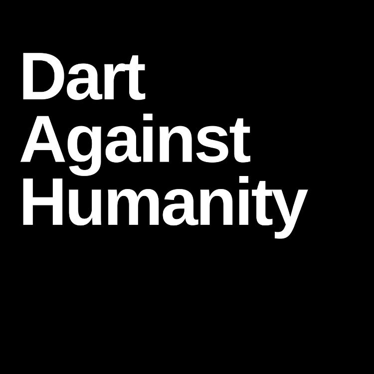 """Fresh update on """"dart"""" discussed on Dart Against Humanity"""