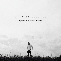 Phil's Philosophies