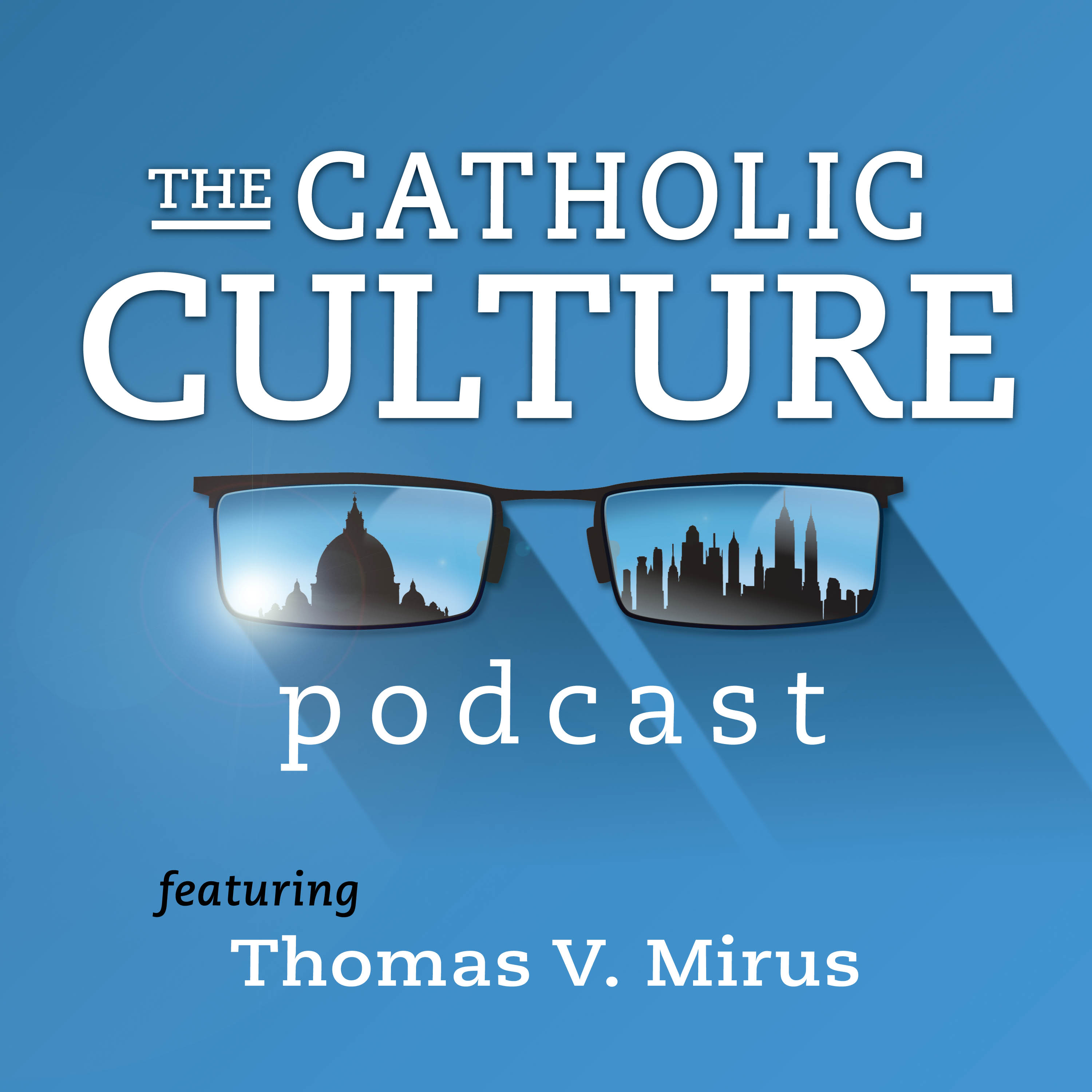 """Fresh update on """"newman"""" discussed on The Catholic Culture Podcast"""