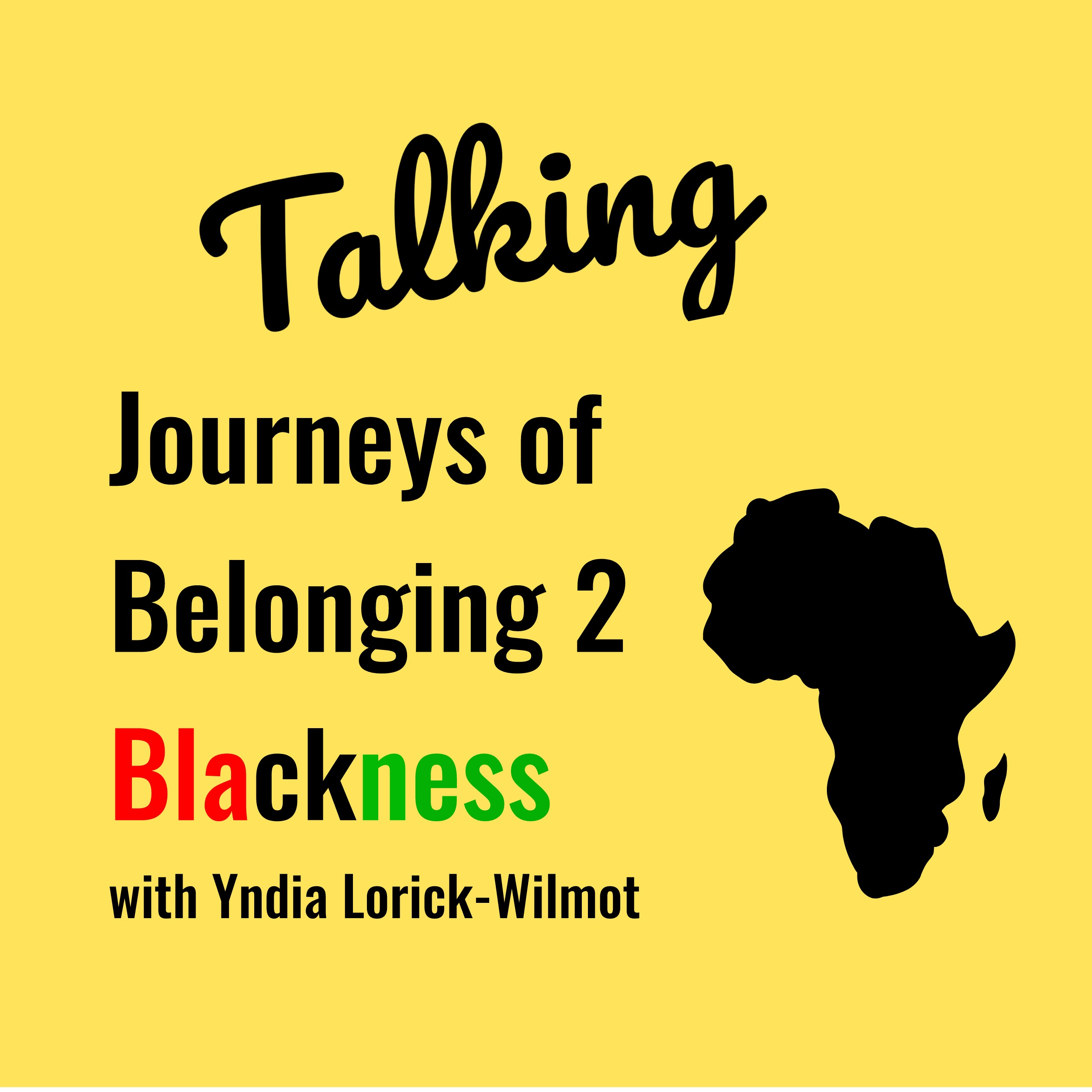 Talking Journeys of Belonging 2 Blackness: Kinitra D. Brooks