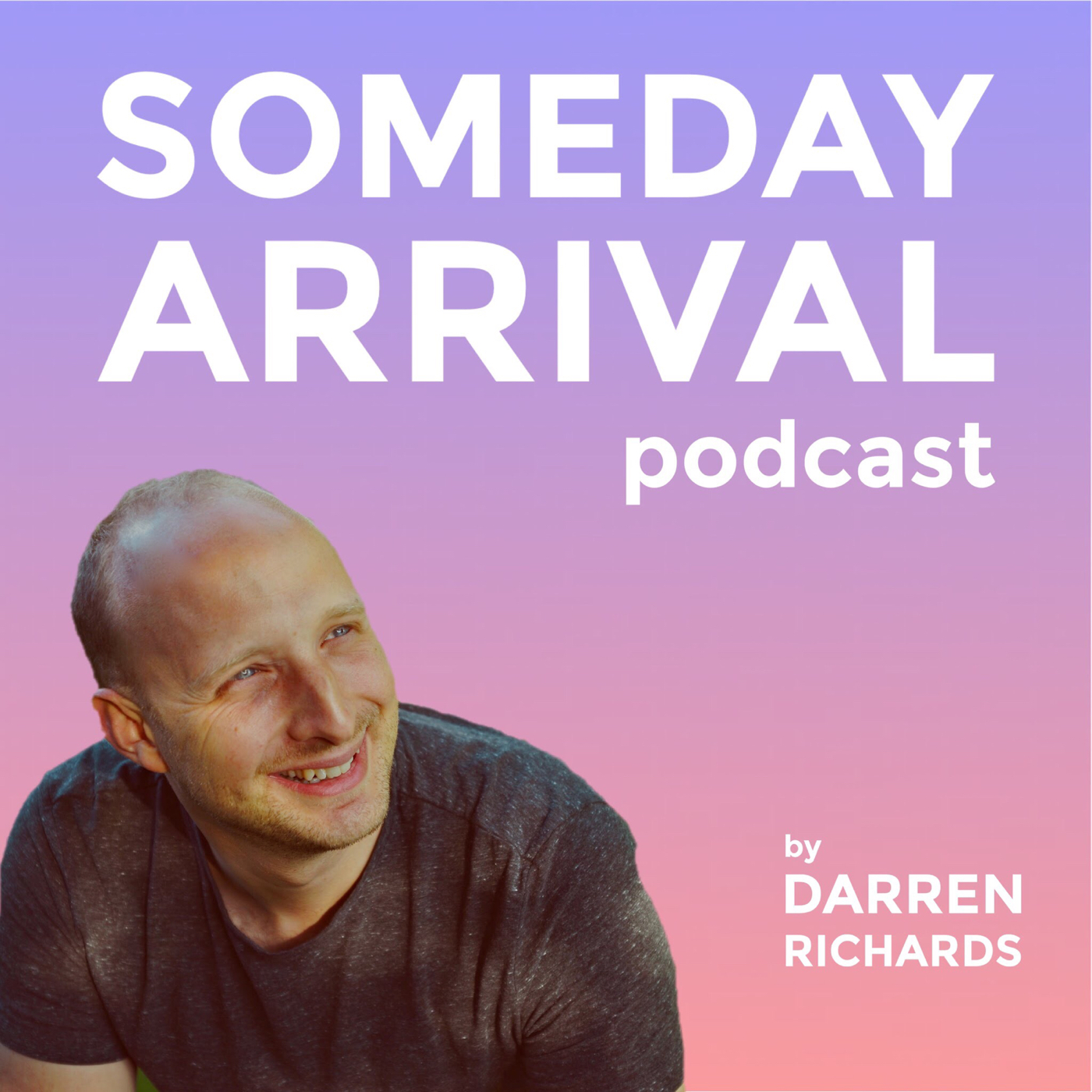 Someday Arrival