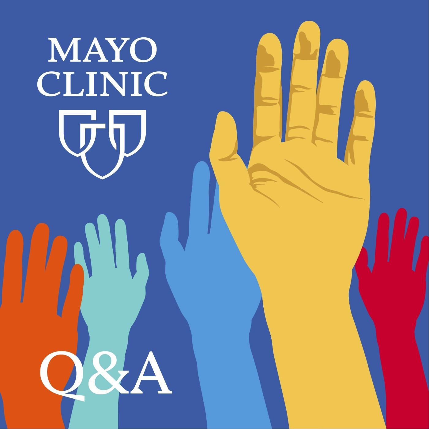 "Fresh update on ""mayo"" discussed on Mayo Clinic Q&A"