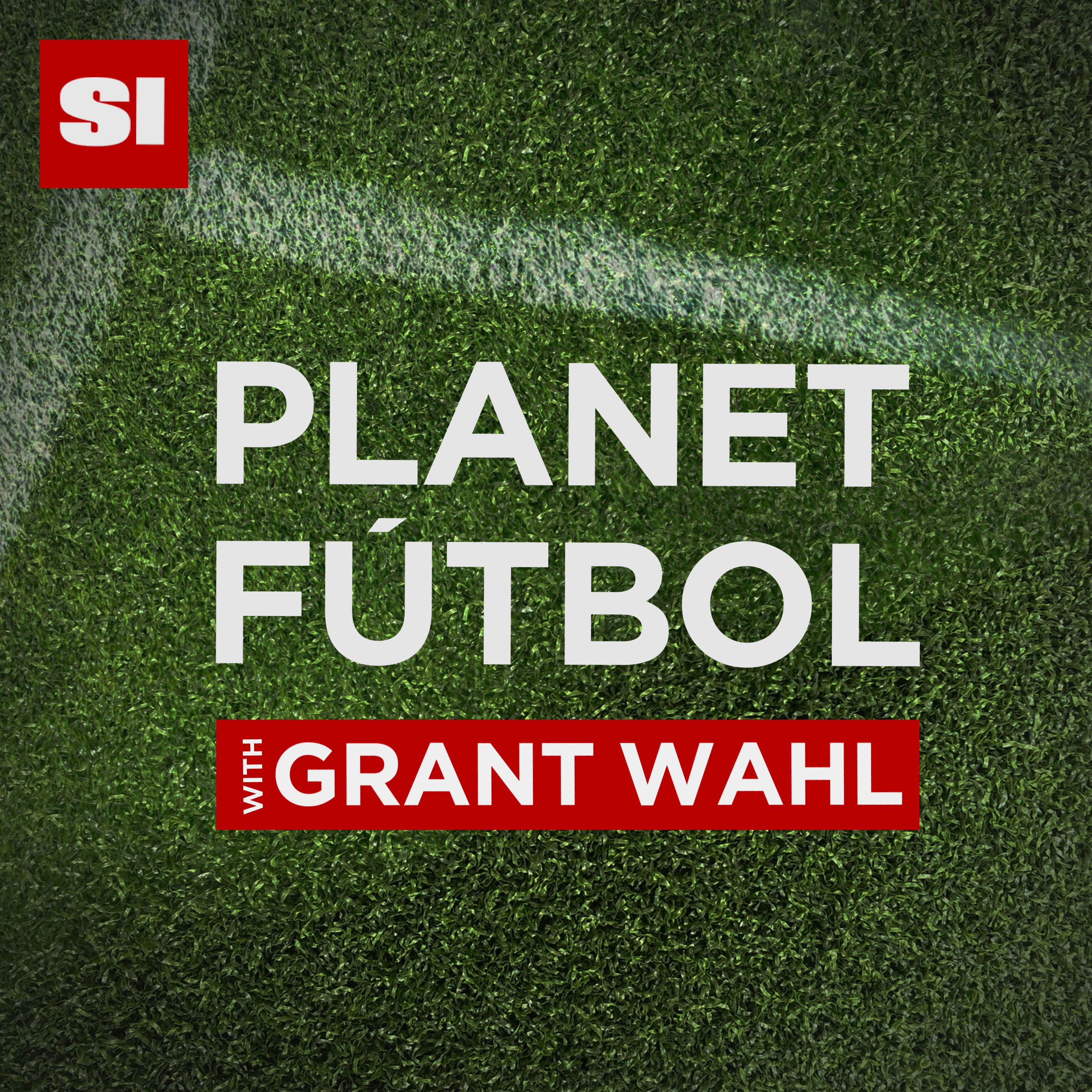 Planet F�tbol with Grant Wahl