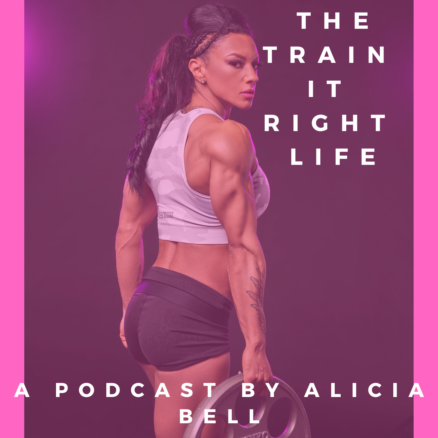 Episode 14- The Train It Right Life   Life Update  Why HD Muscle? - burst 1
