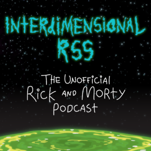 Rick and Morty Podcast