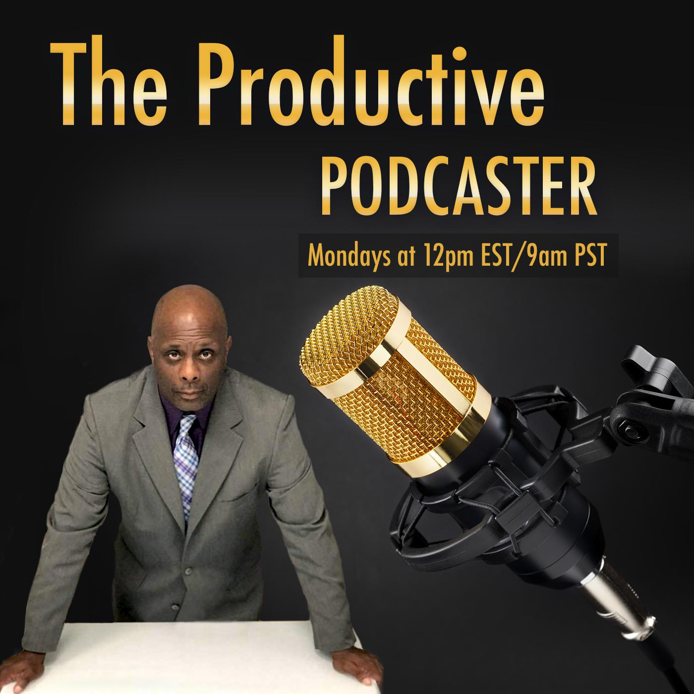The Productive Podcaster