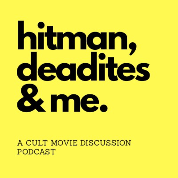 hitmen, deadites & Me