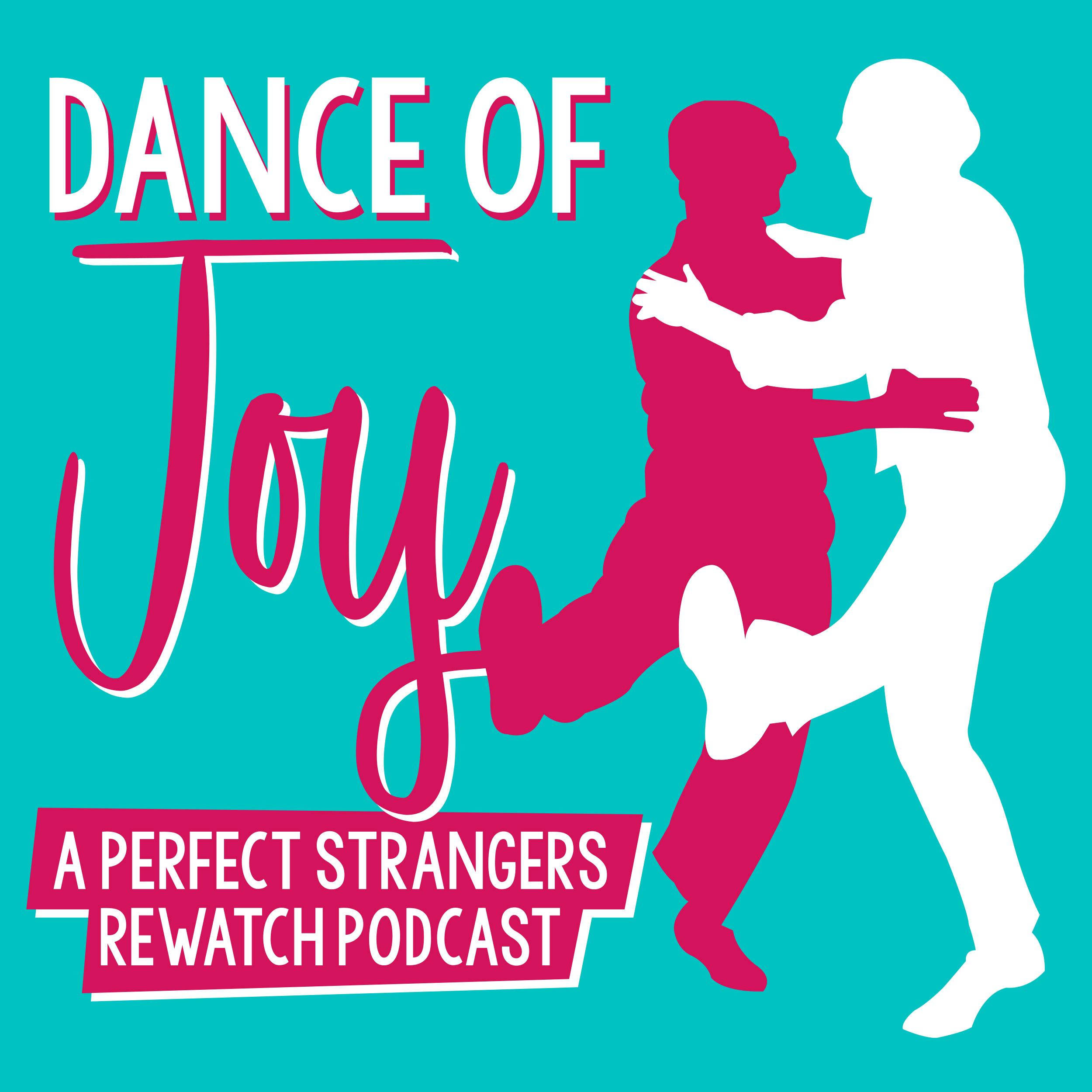 Dance of Joy: A Perfect Strangers Rewatch Podcast