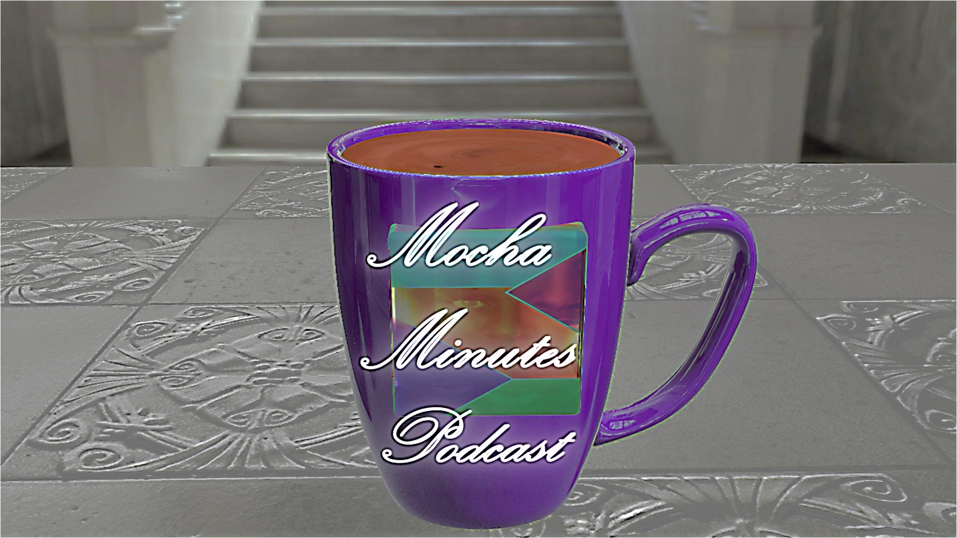 Mocha Minutes