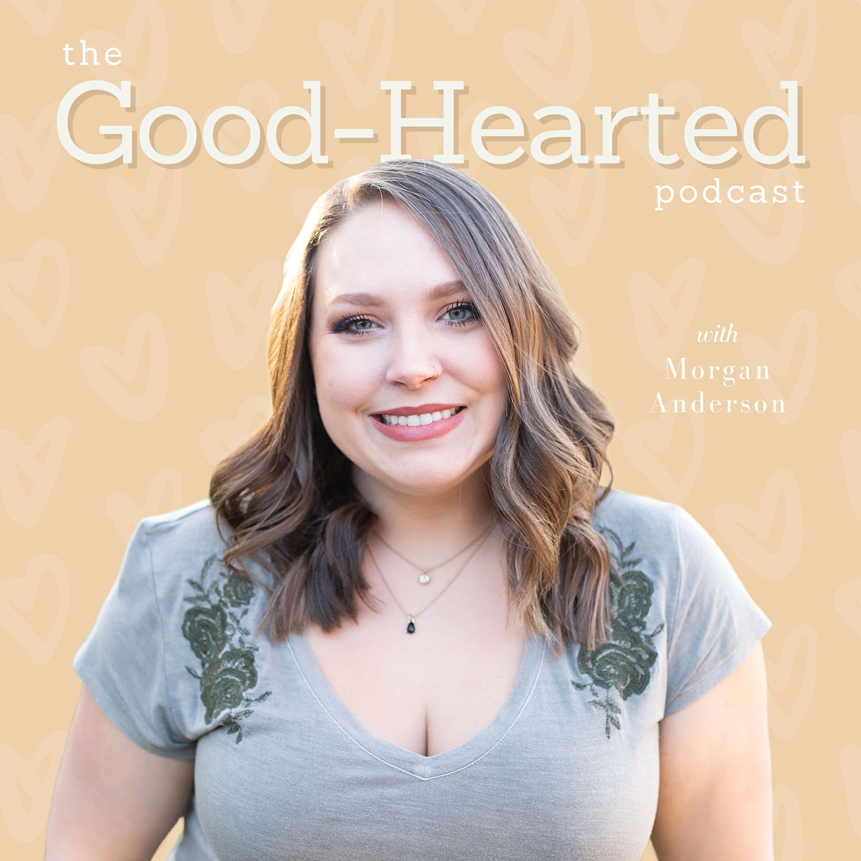 The Good-Hearted Podcast