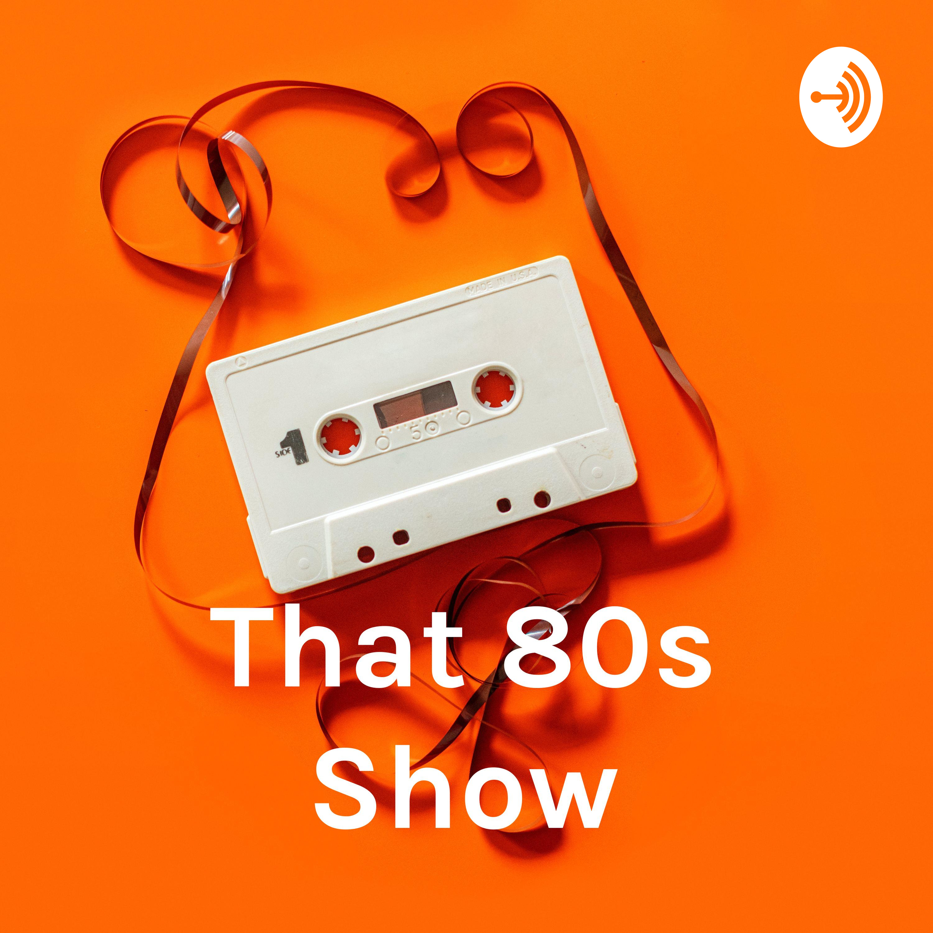 That 80s Show SA - The Podcast