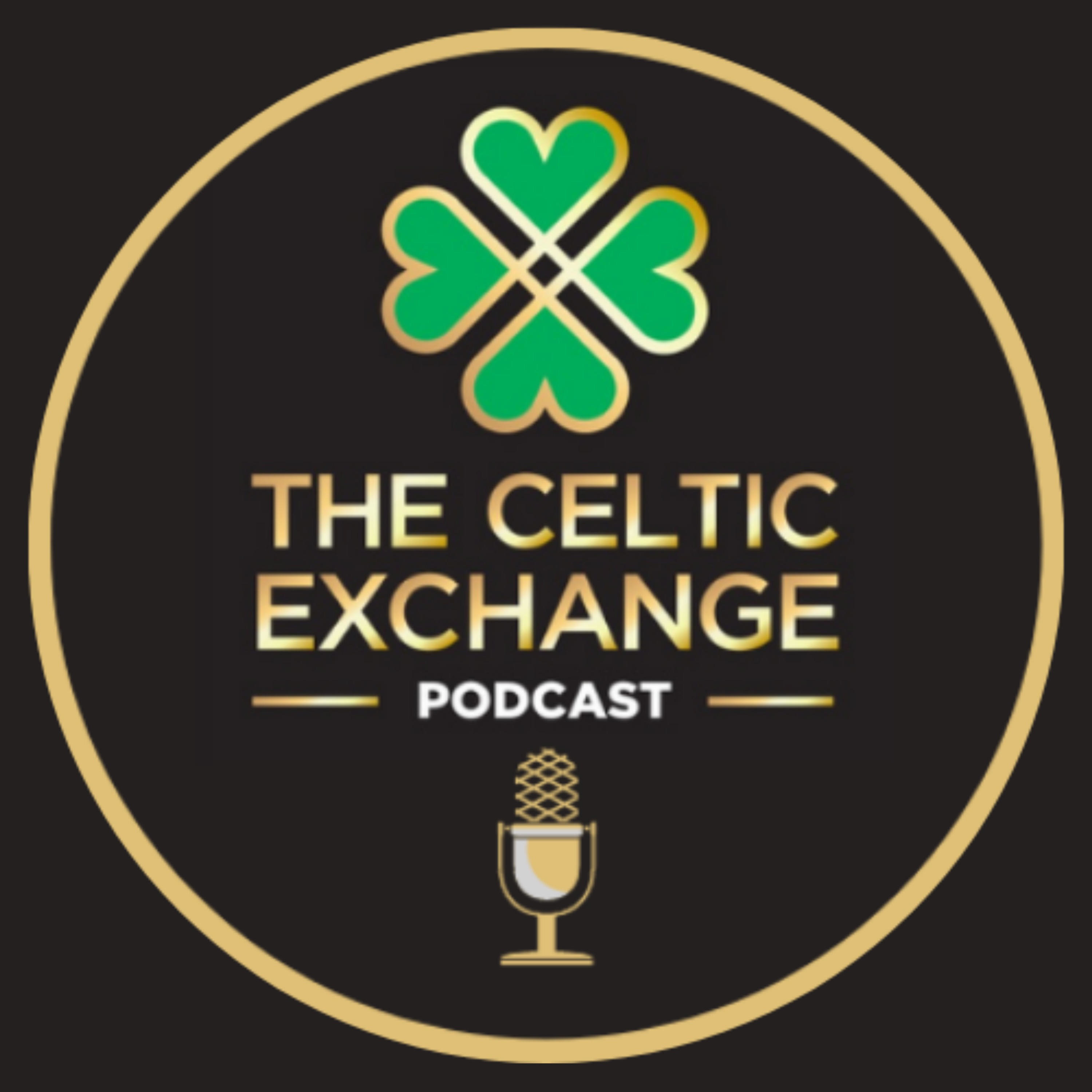 """Fresh update on """"scotland"""" discussed on The Celtic Exchange Podcast"""