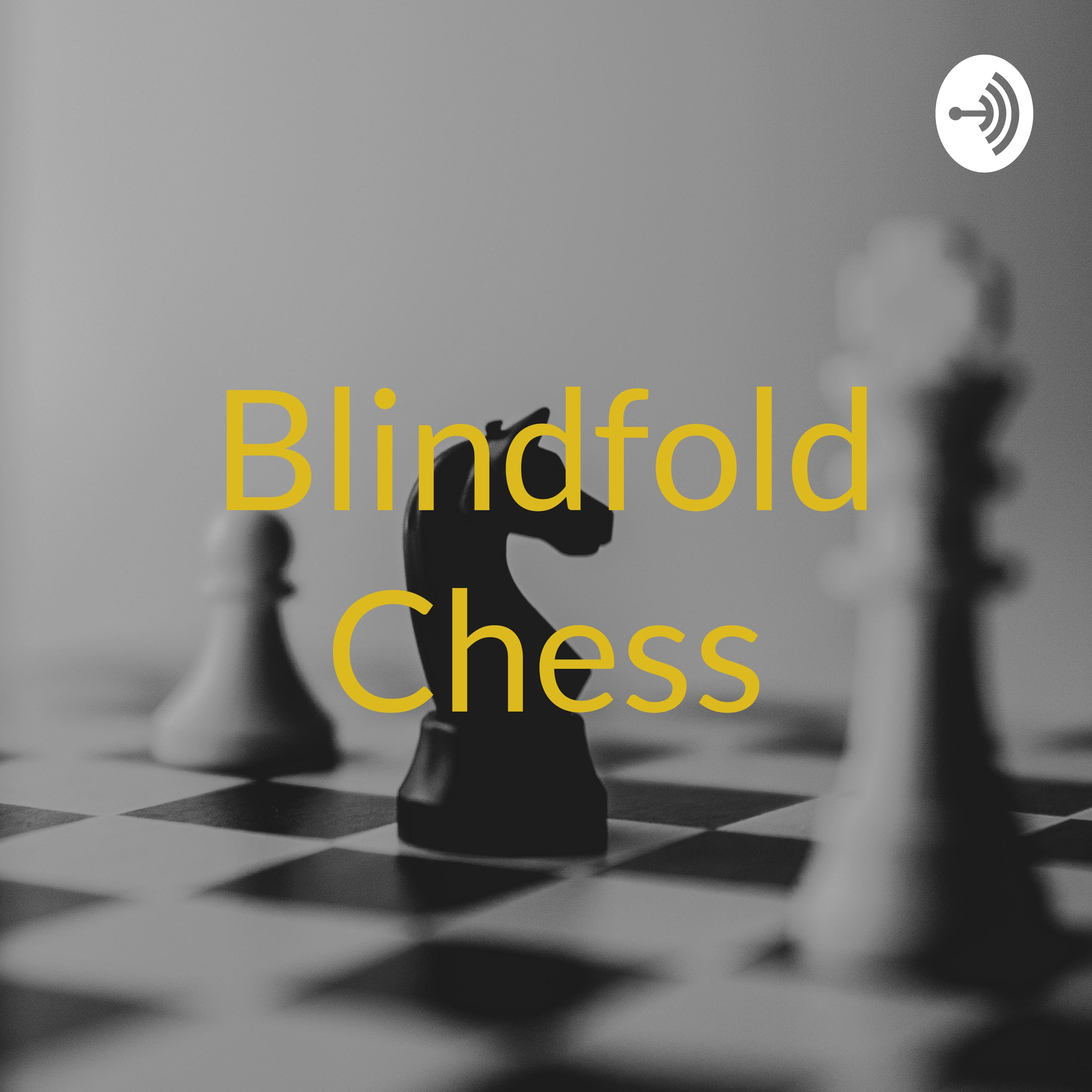 """Fresh update on """"brooke"""" discussed on Blindfold Chess"""